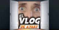 Debut de Ayaki como Vlogger